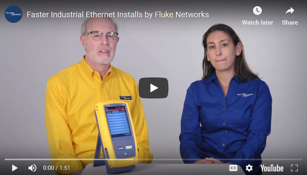 Faster Industrial Ethernet Installs by Fluke Networks