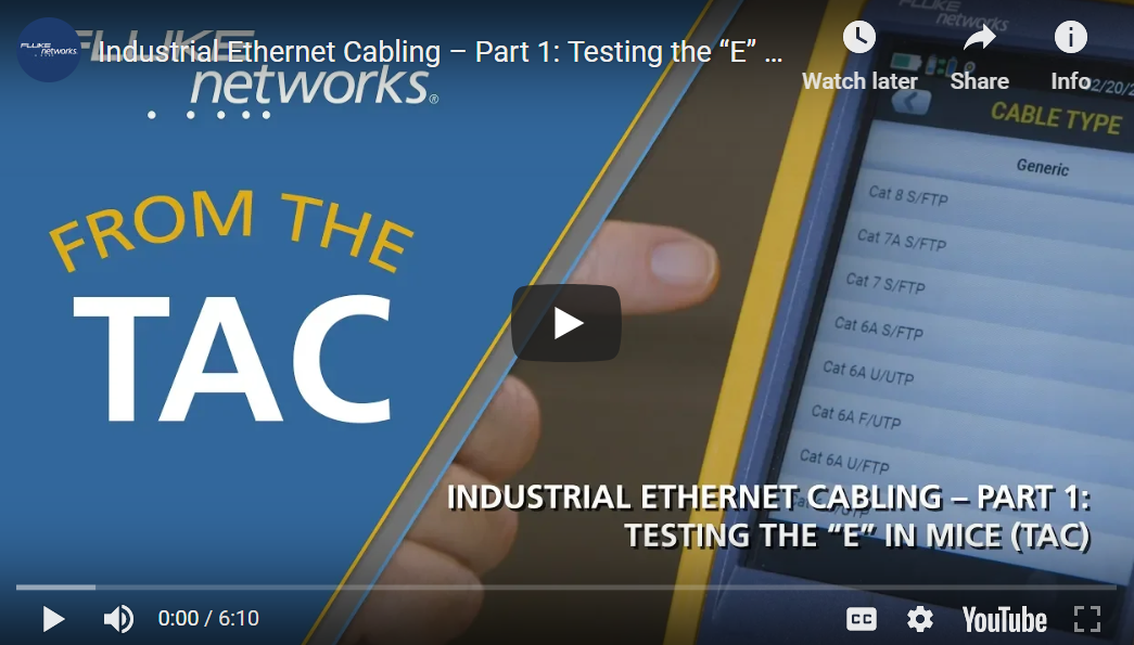 "Industrial Ethernet Cabling: Testing the ""E"" in MICE By Fluke Networks"