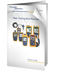 Order Free Fiber Testing Best Practices Pocket Guide | Fluke Networks